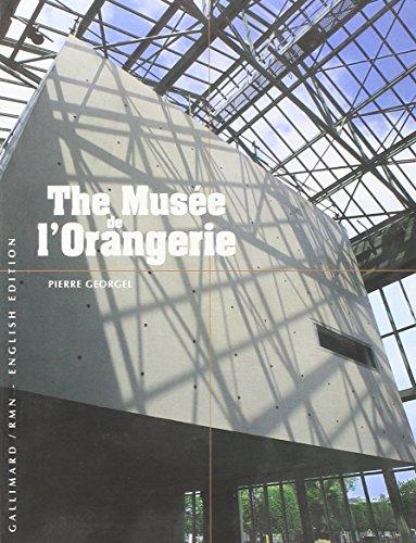 The Musée de l'Orangerie (HORS SERIE DECOUVERTES GALLIMARD) By Pierre Georgel