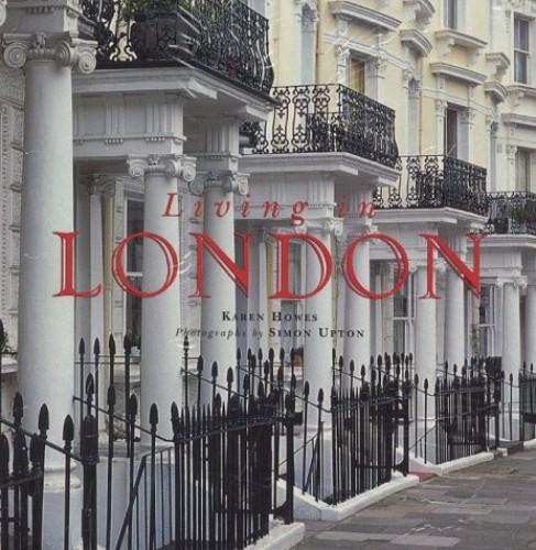 Living in London By Karen Howes