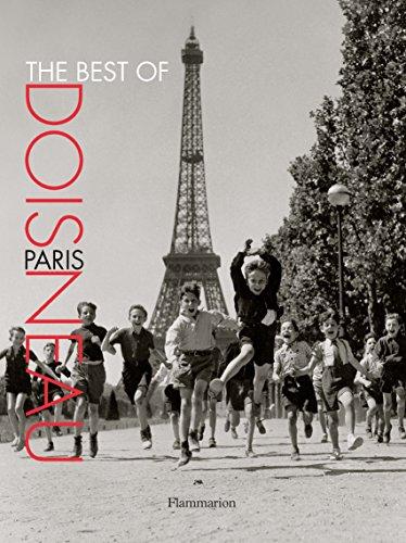The Best of Doisneau: Paris By Robert Doisneau