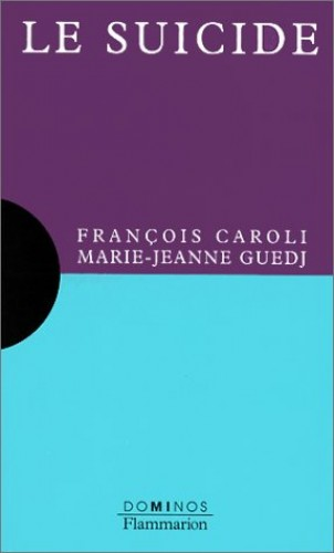 Le suicide By Marie-Jeanne Guedj