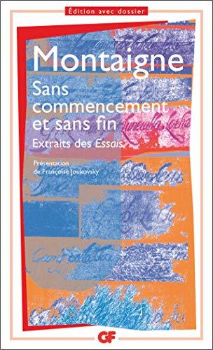 Sans Commencement Et Sans Fin By Montaigne