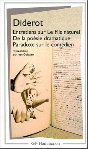 Entretiens Sur Le Fils Naturel De La Poesie Dramatique By Denis Diderot