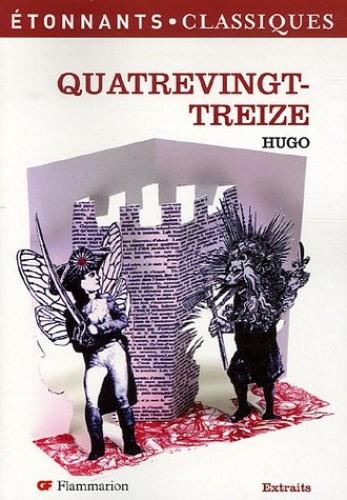 Quatre-vingt-treize: EXTRAITS (Étonnants classiques (241)) By Victor Hugo