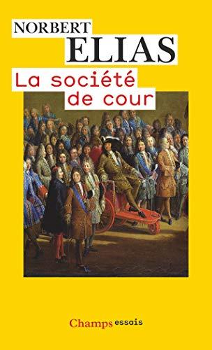 La societe de cour By Norbert Elias