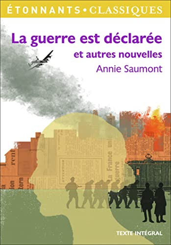 La guerre est declaree By Annie Saumont