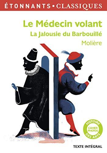 Le medecin volant/La jalousie du Barbouille By Moliere