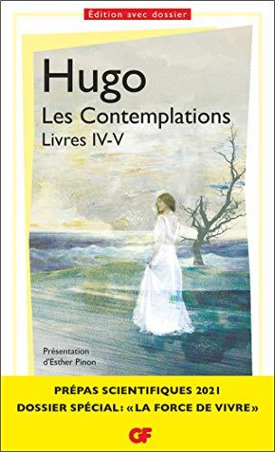 Les Contemplations. Livres IV-V: Prépas scientifiques 2020-2021 (Littérature et civilisation) By Victor Hugo