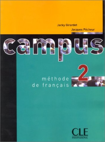 Campus 2: Methode De Francais By Girardet