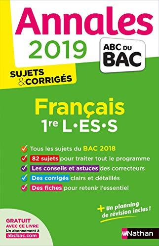 Annales Bac 2019 Français 1ère L-ES-S Corrigé (Annales ABC BAC finale C) By Slna Hbert