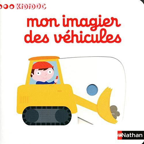 Mon imagier des vehicules By Nathalie Choux