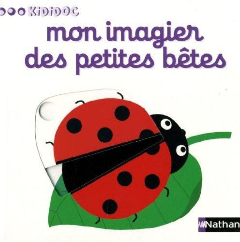 Mon imagier des petites betes By Nathalie Choux