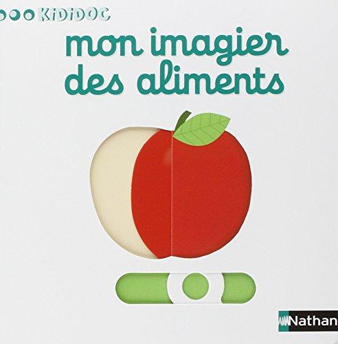 Mon inagier des aliments By Nathalie Choux