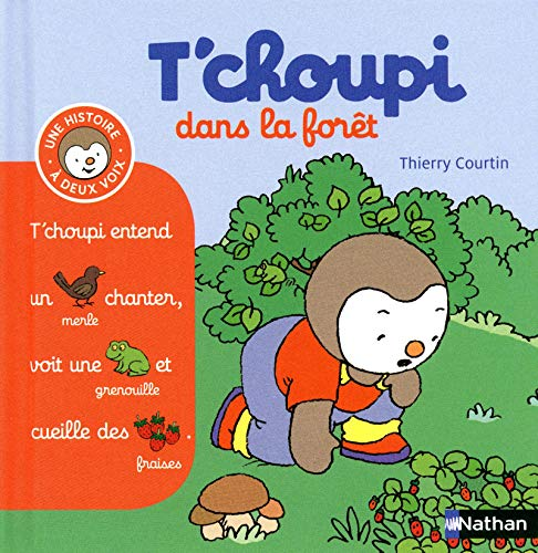 T'choupi dans la foret By Thierry Courtin