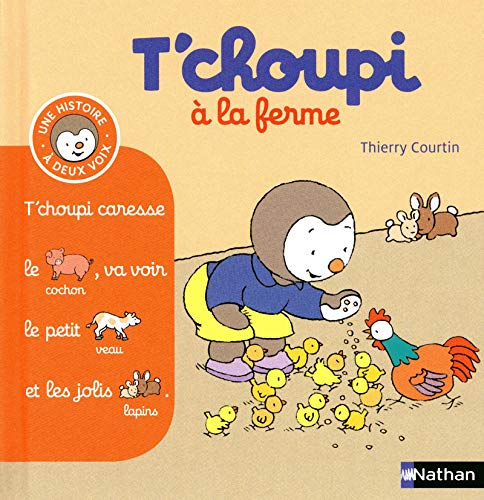 T'choupi a la ferme By Thierry Courtin