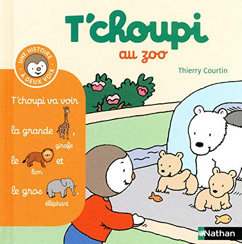 T'choupi au zoo By Thierry Courtin