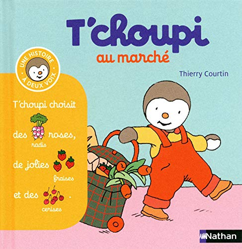 T'choupi au marche By Thierry Courtin