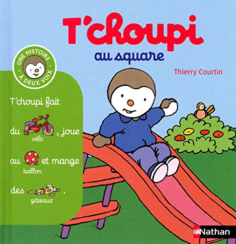 T'choupi au square By Thierry Courtin