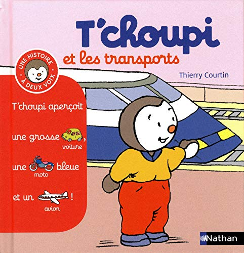 T'choupi et les transports By Thierry Courtin
