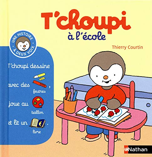 T'choupi a l'ecole By Thierry Courtin