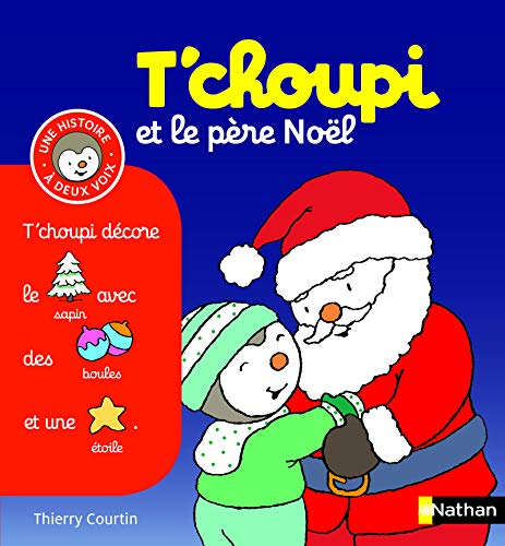 T'choupi et le pere Noel By Thierry Courtin