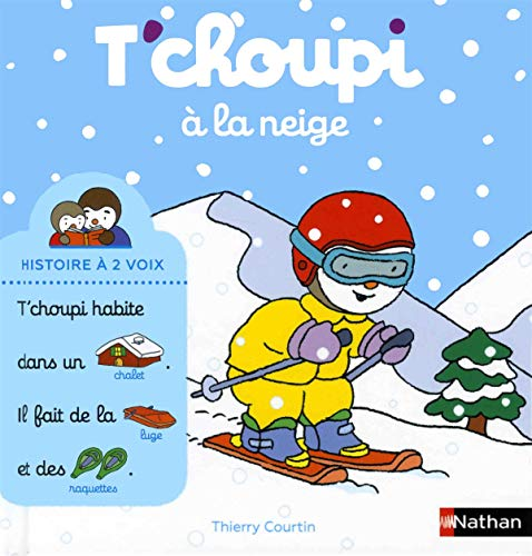 T'choupi a la neige By Thierry Courtin