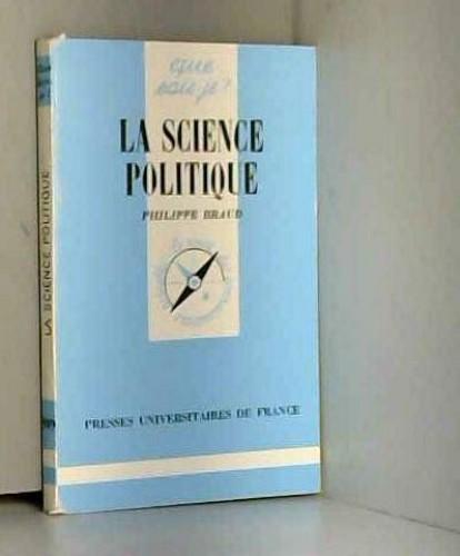 La science politique By Philippe Braud