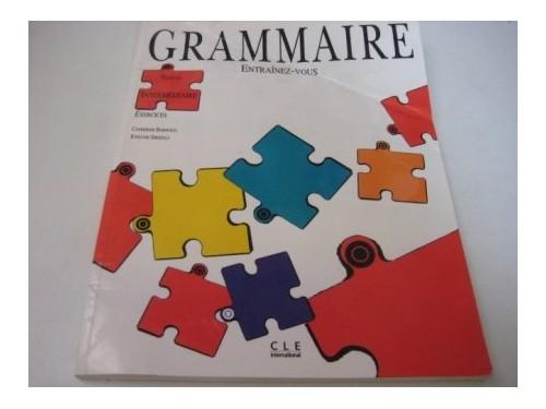 Entrainez-Vous - Grammaire By Barnoud