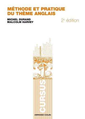 Méthode et pratique du thème anglais By Malcolm Harvey
