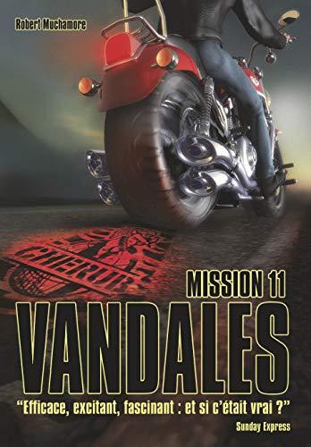 Cherub Mission 11 : Vandales (Cherub (11)) By Robert Muchamore