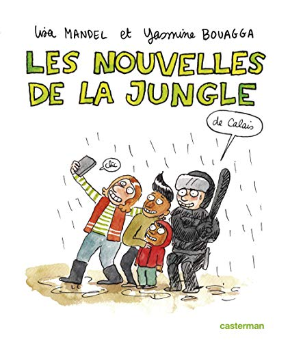 Les nouvelles de la jungle (de Calais) By Yasmina Bouagga