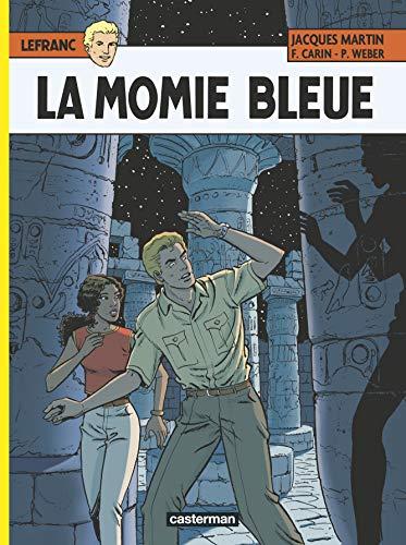 Lefranc, Tome 18 : La momie bleue By Martin/carin/weber