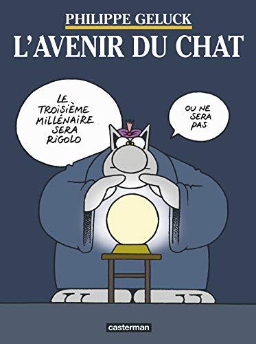 L'Avenir du Chat (Les albums du Chat (9)) By Philippe Geluck