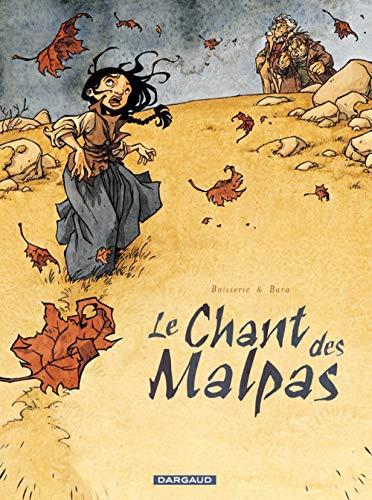 Le Chant des Malpas By Boisserie Pierre