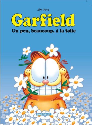 Garfield, Tome 47 : Un peu, beaucoup, à la folie By Jim Davis
