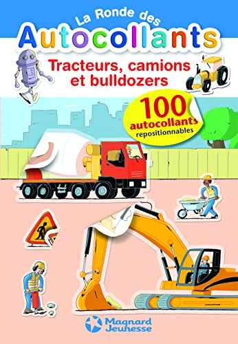 Tracteurs, camions et buldozers (Activites ronde des autocollan) By Patrick Chenot