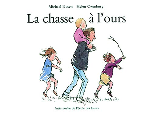 La chasse a l'ours By Michael Rosen