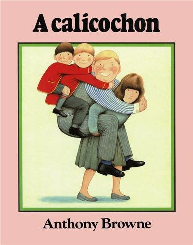 A calicochon By Anthony Browne