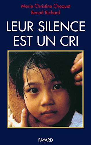 Leur silence est un cri By Benot Richard