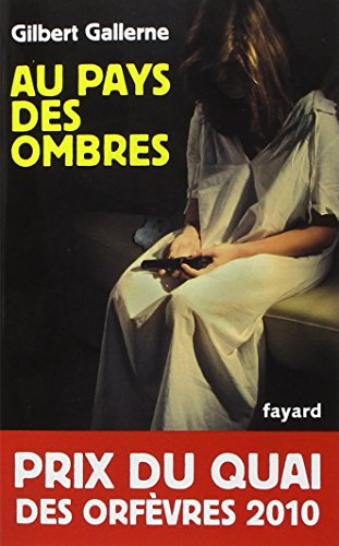 Au pays des ombres By Gallerne Gilbert