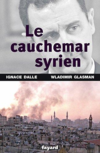 Le cauchemar syrien By Ignace Dalle