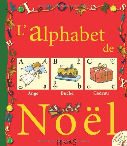 L'ALPHABET DE NOEL (+ JEU DE CARTES MEMOIRE) (MON PREMIER ALPHABET)