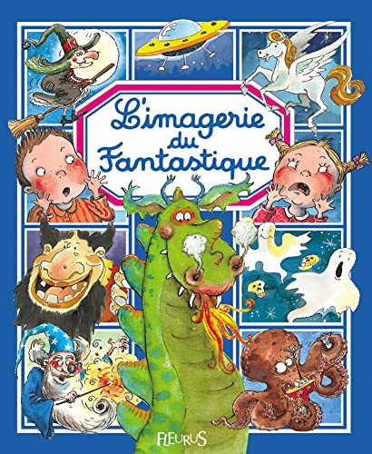 L'imagerie du Fantastique By Emmanuelle Lepetit