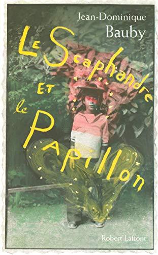 Le scaphandre et le papillon von Jean-Dominique Bauby