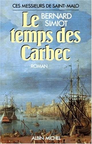 Temps Des Carbec (Le) By Bernard Simiot