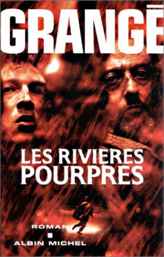Les Rivieres Pourpres by Grange Jean