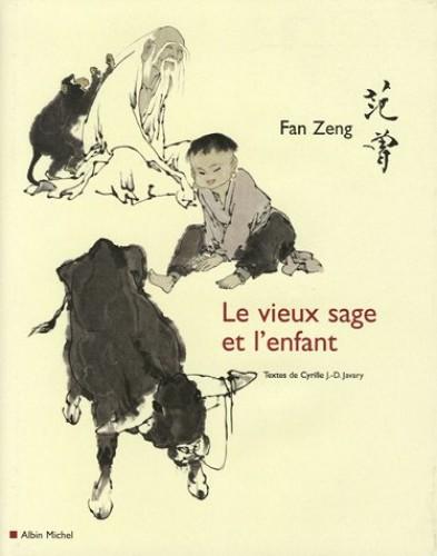 Le Vieux Sage Et L'Enfant By Fan Zeng