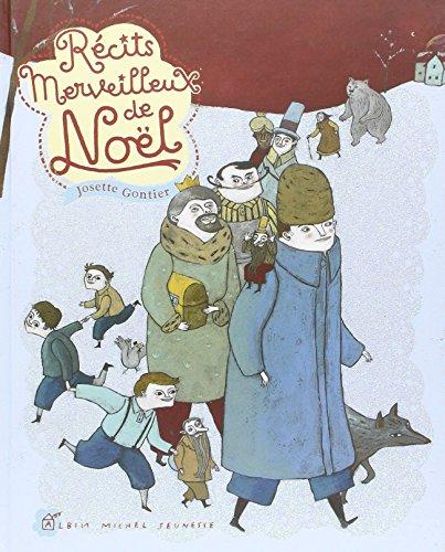 Récits merveilleux de Noël (A.M. ALB.ILL.C.) By Marjorie Pourchet