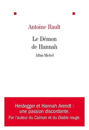 Demon de Hannah (Le) By Antoine Rault