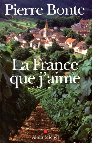 La France Que j'Aime par Pierre Bonte