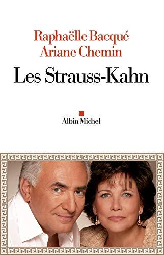 Les Strauss-Kahn By Ariane Chemin